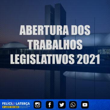 Abertura dos trabalhos legislativos 2021